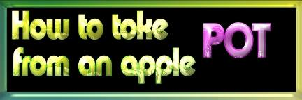 action-howtotokepotfromanapple.jpg